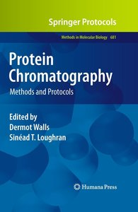 Protein Chromatography: Methods and Protocols