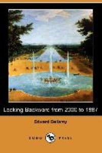 Looking Backward from 2000 to 1887 (Dodo Press)