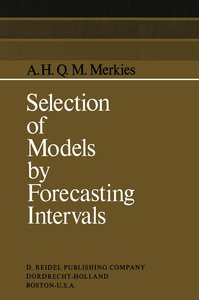 Selection of Models by Forecasting Intervals
