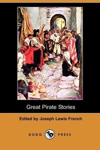 Great Pirate Stories (Dodo Press)