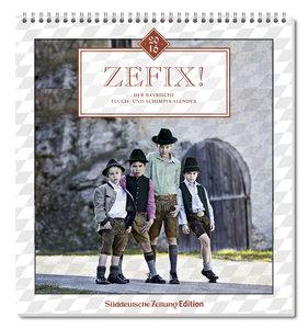 Zefix! Wandkalender 2016