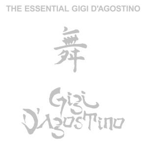 The Essential Gigi D Agostino