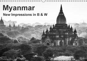 Myanmar - New Impressions in B & W (Wall Calendar 2015 DIN A3 La