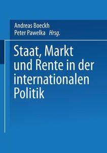 Staat, Markt und Rente in der internationalen Politik