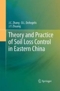 Theory and Practice of Soil Loss Control in Eastern China