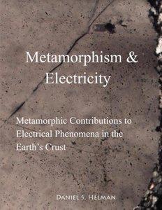 Metamorphism & Electricity