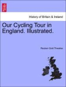 Our Cycling Tour in England. Illustrated.
