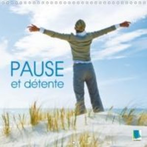 Pause et détente (Calendrier mural 2015 300 × 300 mm Square)