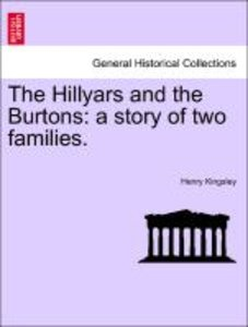 The Hillyars and the Burtons: a story of two families. Vol. III