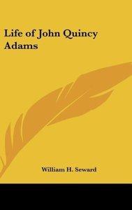 Life of John Quincy Adams
