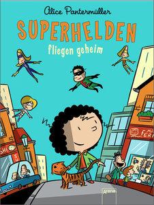 Superhelden fliegen geheim