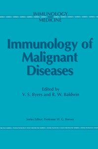 Immunology of Malignant Diseases