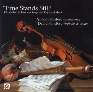 Time Stands Still-Elizabethan & Jacobean Songs