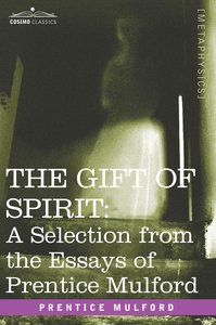 THE GIFT OF SPIRIT