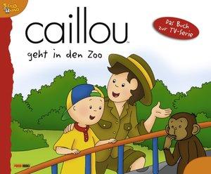 Caillou Geschichtenbuch 13. Caillou geht in den Zoo