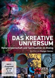 Das kreative Universum - Naturwissenschaft und Spiritualität im