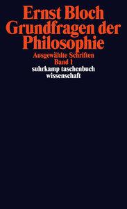 Ausgewählte Schriften 01. Grundfragen der Philosophie