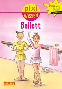 Pixi Wissen, Band 4: VE 5 Ballett
