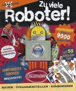 Für Jungs: Zu viele Roboter!