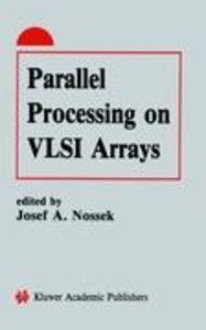Parallel Processing on VLSI Arrays