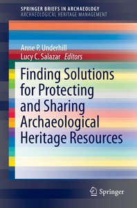 Finding Solutions for Protecting and Sharing Archaeological Heri