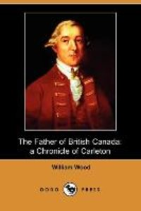 The Father of British Canada