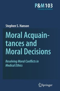 Moral Acquaintances and Moral Decisions