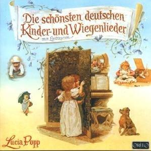 Die schönsten deutschen Kinder-und Wiegenlieder