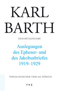 Auslegungen des Epheser- und Jakobusbriefes 1919 - 1929
