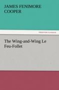 The Wing-and-Wing Le Feu-Follet