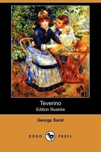 Teverino (Edition Illustree) (Dodo Press)