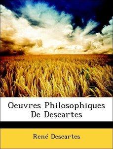 Oeuvres Philosophiques De Descartes