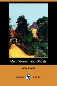 Men, Women and Ghosts (Dodo Press)