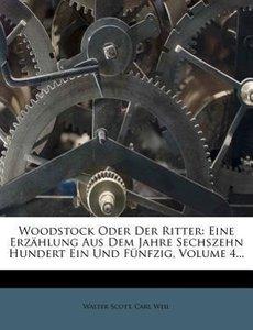 Woodstock oder der Ritter, Vierter Theil, 1826