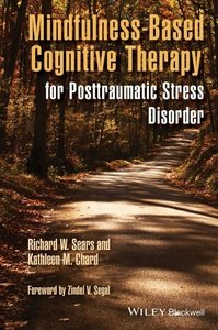 Mindfulness-Based Cognitive Therapy for Posttraumatic Stress Dis