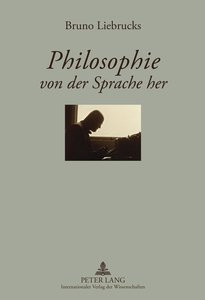 Philosophie von der Sprache her