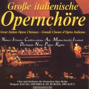 Grosse Italienische Opernchöre