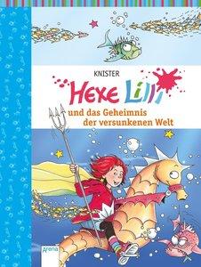Hexe Lilli und der Geheimnis der versunkenen Welt