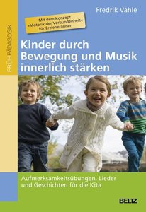 Kinder durch Bewegung und Musik innerlich stärken