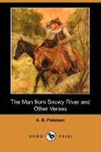 The Man from Snowy River and Other Verses (Dodo Press)