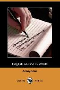 ENGLISH AS SHE IS WROTE (DODO