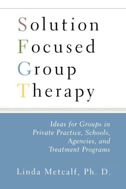 Solution Focused Group Therapy - zum Schließen ins Bild klicken