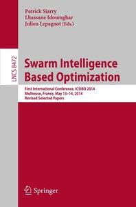 Swarm Intelligence Based Optimization