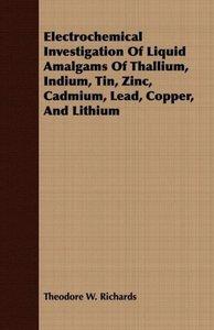 Electrochemical Investigation Of Liquid Amalgams Of Thallium, In