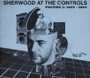 Sherwood At The Controls Vol.1: 1979-1984