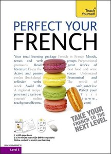 Perfect Your French: Teach Yourself
