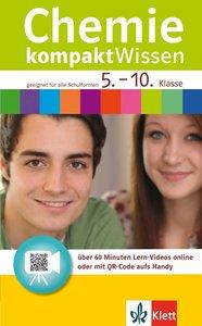 Chemie kompaktWissen 5. - 10. Klasse