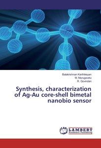 Synthesis, characterization of Ag-Au core-shell bimetal nanobio