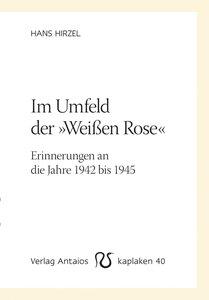 Im Umfeld der »Weißen Rose«