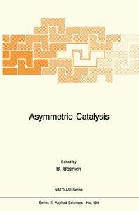 Asymmetric Catalysis